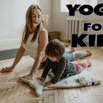 EASY YOGA FOR KIDS-YOGA FOR KIDS ACTIVITIES